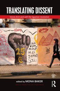 Critical Perspectives on Citizen Media: Translating Dissent
