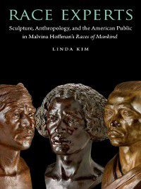 Critical Studies in the History of Anthropology: Race Experts, Linda Kim