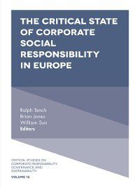 Critical Studies on Corporate Responsibility, Governance and Sustainability: Critical State of Corporate Social Responsibility in Europe