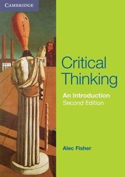 Critical Thinking, Alec Fisher