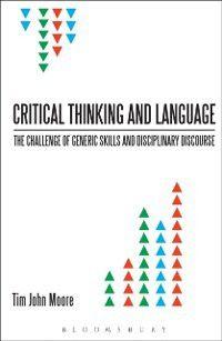 Critical Thinking and Language, Tim John Moore
