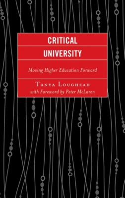 Critical University, Tanya Loughead