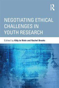 Critical Youth Studies: Negotiating Ethical Challenges in Youth Research