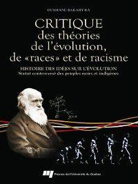 Critique des théories de l'évolution, de «races» et de racisme, Ousmane Bakary Bâ