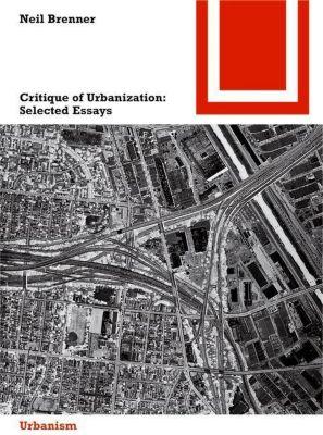 Critique of Urbanization, Neil Brenner, Harvard University