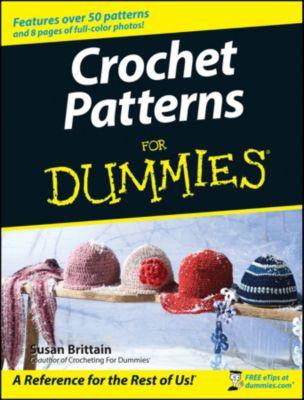 Crochet Patterns For Dummies, Susan Brittain