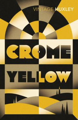 Crome Yellow, Aldous Huxley