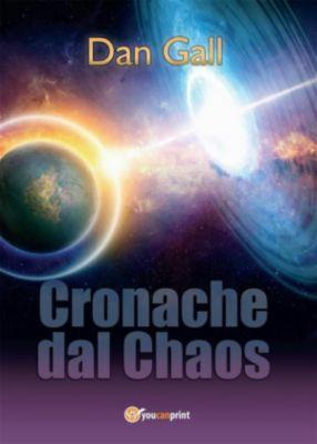 Cronache dal Chaos, Dan Gall