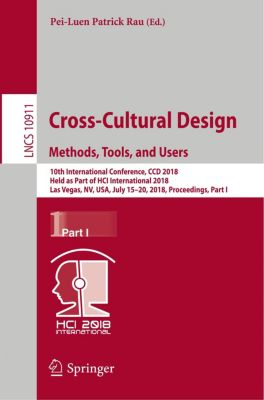 Cross-Cultural Design. Methods, Tools, and Users