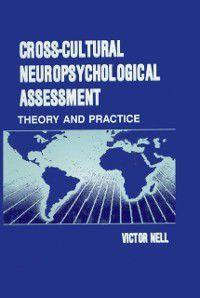 Cross-Cultural Neuropsychological Assessment, Victor Nell