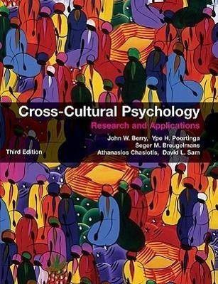 Cross-Cultural Psychology, John W. Berry, Seger M. Bruegelmans, Ype H. Poortinga, Athanasios Chasiotis, Seger M. Breugelmans, David L. Sam