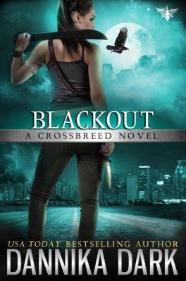 Crossbreed: Blackout (Crossbreed, #5), Dannika Dark