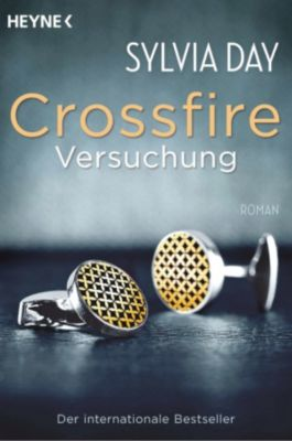 Crossfire Band 1: Versuchung, Sylvia Day