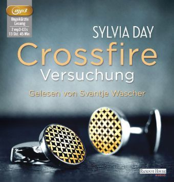 Crossfire Band 1: Versuchung (2 MP3-CDs), Sylvia Day