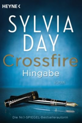 Crossfire Band 4: Hingabe, Sylvia Day