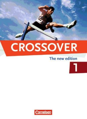 Crossover, The new edition: Bd.1 11. Schuljahr, Schülerbuch, Kenneth Thomson