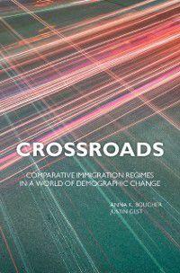Crossroads, Justin Gest, Anna K. Boucher