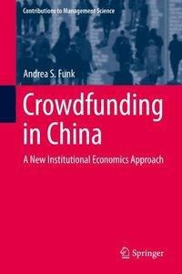 Crowdfunding in China, Andrea S. Funk