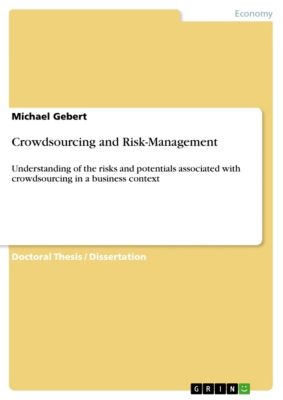 Crowdsourcing and Risk-Management, Michael Gebert