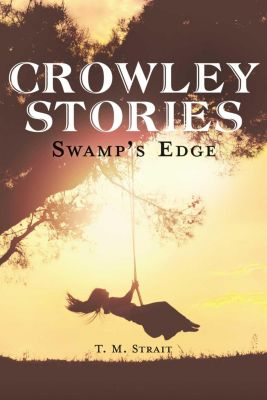 Crowley Stories, T. M. Strait