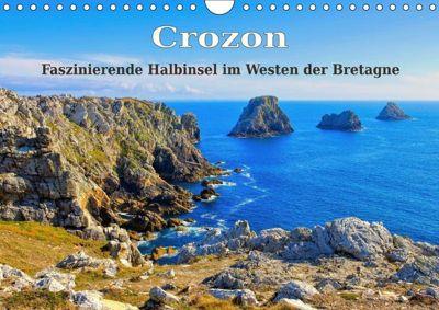 Crozon - Faszinierende Halbinsel im Westen der Bretagne (Wandkalender 2019 DIN A4 quer)