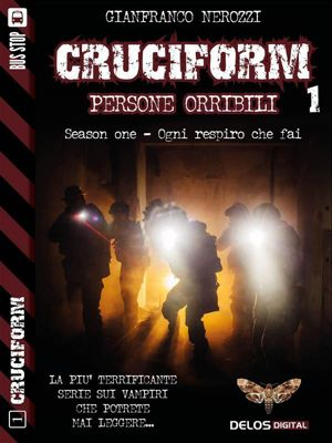 Cruciform: Persone orribili, Gianfranco Nerozzi