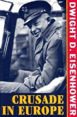 Crusade in Europe, Dwight D. Eisenhower