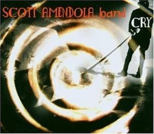 Cry, Scott Amendola Band