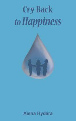 Cry Back to Happiness, Aisha Hydara