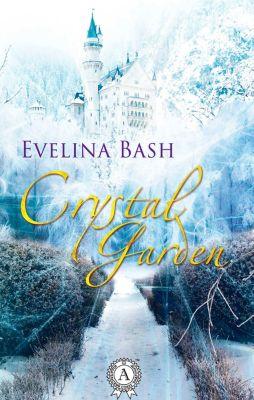 Crystal Garden, Evelina Bash