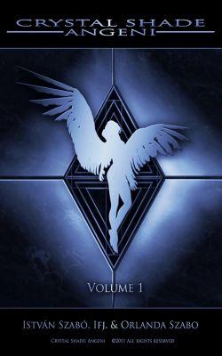 Crystal Shade: Angeni, Volume 1, Istvan Szabo Ifj