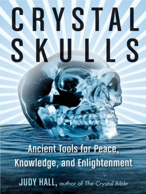 Crystal Skulls, Judy Hall
