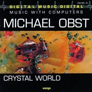 Crystal World, Michael Obst