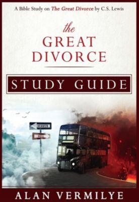 CS Lewis Study Series: The Great Divorce Study Guide, Alan Vermilye