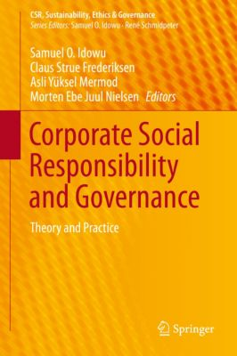 corporate governance and ethical responsibility essay This free business essay on corporate social responsibility is one of the many issues confronting corporate governance is the slow ethical responsibilities of.