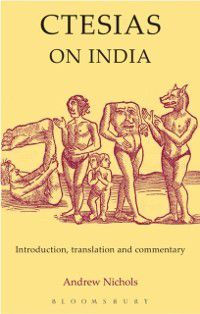 Ctesias: On India, Andrew Nichols
