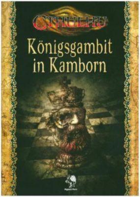 Cthulhu, Königsgambit in Kamborn