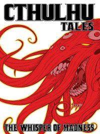 Cthulhu Tales: Cthulhu Tales, Volume 2, Mark Waid