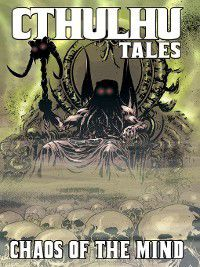 Cthulhu Tales: Cthulhu Tales, Volume 3, Mark Waid