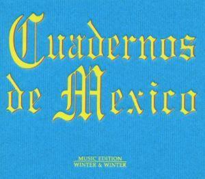 Cuadernos de Mexico, Diverse Interpreten