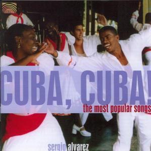 Cuba,Cuba!, Sergio Alvarez