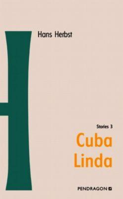 Cuba Linda, Hans Herbst
