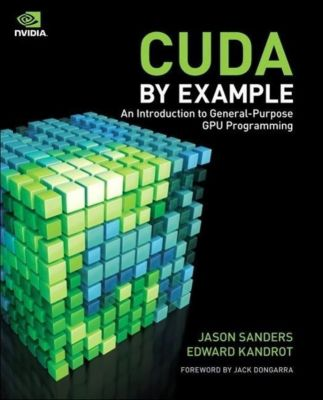 CUDA by Example, Edward Kandrot, Jason Sanders