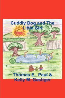 Cuddly Dog and The Little Girl, Thomas E. Paul