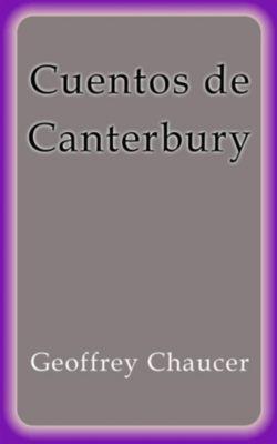 Cuentos de Canterbury, Geoffrey Chaucer