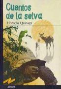Cuentos de la selva, Horacio Quiroga
