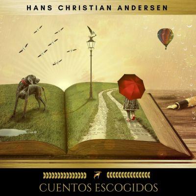 Cuentos Escogidos, Hans Christian Andersen
