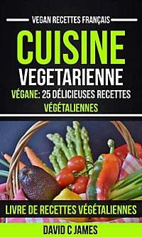 vegan 25 delicious vegan recipes vegan cookbook ebook gratis. Black Bedroom Furniture Sets. Home Design Ideas