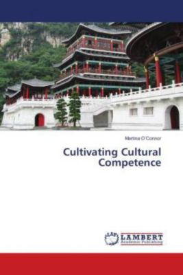 Cultivating Cultural Competence