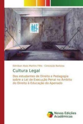 Cultura Legal, Edmílson Alves Martins Filho, Conceição Barbosa